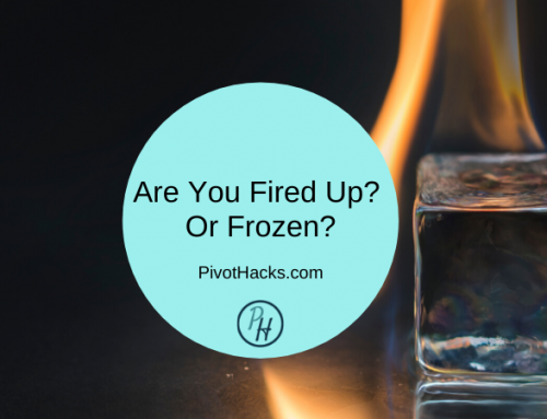 Are You Fired Up? Or Frozen?