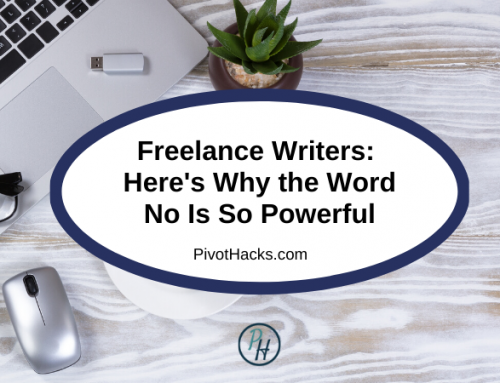 Freelance Writers: Here's Why the Word No Is So Powerful